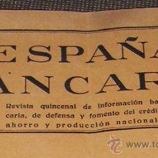 Documentos bancarios: REVISTA ESPAÑA BANCARIA. NUMERO 1. OCTUBRE 1932. REPUBLICA.. Lote 21950099