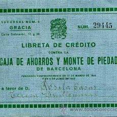 Documentos bancarios: CAJA DE AHORROS Y MONTE DE PIEDAD DE BARCELONA. LIBRETA DE CRÉDITO. 1944.. Lote 26640247