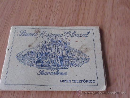 LISTIN BANCO HISPANO COLONIAL (Coleccionismo - Documentos - Documentos Bancarios)