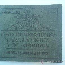 Documentos bancarios: LIBRETA CAJA DE PENSIONES PARA LA VEJEZ Y DE AHORROS , - SAN CARLOS DE LA RAPITA 1953. Lote 22723708