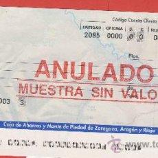 Documentos bancarios: LIBRETA DE AHORRO- TALON- CHEQUE-IBERCAJA-ZARAGOZA -CHEQUE MUESTRA ANULADA. Lote 24595393
