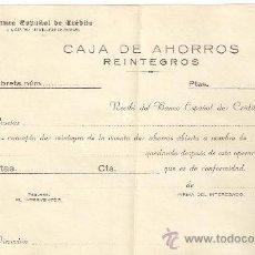 Documentos bancarios: REINTEGROS CAJA DE AHORROS BANCO ESPAÑOL DE CREDITO 1930-9. Lote 27664897