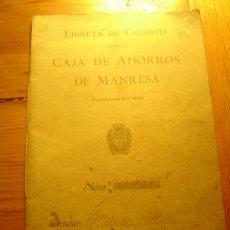 Documentos bancarios: LIBRETRA DE CREDITO CONTRA LA CAJA DE AHORROS DE MANRESA FUNDADA EN 1865. Lote 30529376