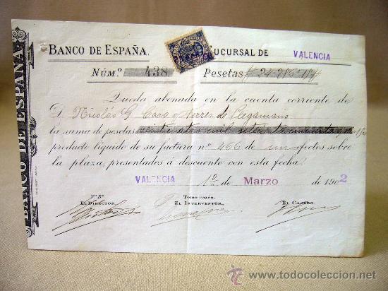 Documentos bancarios: DOCUMENTO, BANCO DE ESPAÑA, SUCURSAL VALENCIA, ABONO EN CUENTA CONTRA FACTURA, MARZO DE 1902 - Foto 2 - 31207545