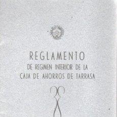 Documentos bancarios: REGLAMENTO DE REGIMEN INTERIOR DE LA CAJA DE AHORROS DE TARRASA 1948. Lote 31614594