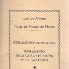 Documentos bancarios: REGLAMENTO DEL PERSONAL CAJA AHORROS MONTE PIEDAD DE MATARO AÑOS 40 EMPLEADOS. Lote 31614633