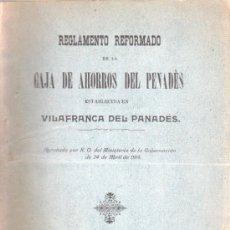 Documentos bancarios: REGLAMENTO DE LA CAJA DE AHORROS DEL PENADES - VILAFRANCA 1914. Lote 31614673