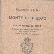 Documentos bancarios: REGLAMENTO GENERAL DEL MONTE DE PIEDAD CAJA DE AHORROS DE MADRID 1914. Lote 31614865