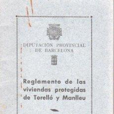 Documentos bancarios: REGLAMENTO DE LAS VIVIENDAS PROTEGIDAS DE TORELLO Y MANLLEU 1940. Lote 31614784