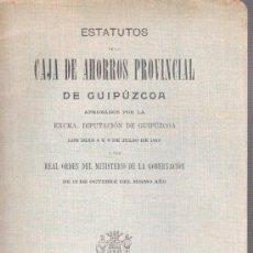 Documentos bancarios: ESTATUTOS DE CAJA DE AHORROS PROVINCIAL DE GUIPUZCOA 1910 - IMPRENTA DE LA PROVINCIA. Lote 31682434