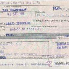 Documentos bancarios: LETRA DE CAMBIO DE INDUSTRIAS CERAMICAS LA GARRIGA S.L. LAS FRANQUESAS DEL VALLES - BARCELONA 1978. Lote 31832705
