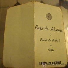 Documentos bancarios: ANTIGUA CARTILLA 1973 CAJA DE AHORROS Y MONTE DE PIEDAD CADIZ , LIBRETA DE AHORROS. Lote 32594458