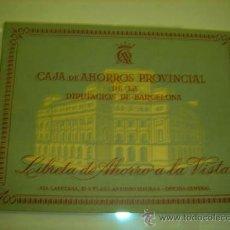 Documentos bancarios: LIBRETA DE AHORRO A LA VISTA DE LA CAJA DE AHORROS PROVINCIAL DE LA DIPUTACIÓN DE BARCELONA 1965. Lote 36023537