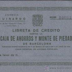 Documentos bancarios: LIBRETA DE CREDITO AGENCIA GUINARDO-BARCELONA CAJA DE AHORROS Y MONTE DE PIEDAD. Lote 36843440