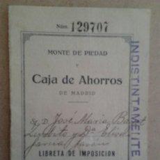 Documentos bancarios: LIBRETA DE MONTE DE PIEDAD Y CAJA DE AHORROS DE MADRID EN 1929. Lote 38129720