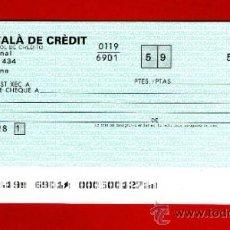 Documentos bancarios: BANC CATALÀ DE CRÈDIT GRUPO BANCO ESPAÑOL DE CRÉDITO - TALÓN CHEQUE BANCARIO -. Lote 39142564