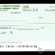 Documentos bancarios: CAJA AHORROS MONTE PIEDAD ZARAGOZA ARAGON Y RIOJA - TALÓN CHEQUE BANCARIO COLECCIONISMO BANCARIO. Lote 39163551