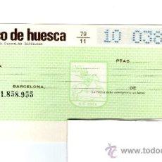 Documentos bancarios: BANCO DE HUESCA -TALON CHEQUE BANCARIO COLECCIONISMO BANCARIO. Lote 39164751