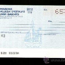 Documentos bancarios: CAIXA PENSIONS ESTALVIS CATALUNYA BALEARS -TALON CHEQUE BANCARIO COLECCIONISMO BANCARIO. Lote 39166827