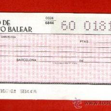 Documentos bancarios: BANCO DE CREDITO BALEAR - TALON CHEQUE BANCARIO COLECCIONISMO BANCARIO. Lote 39167744