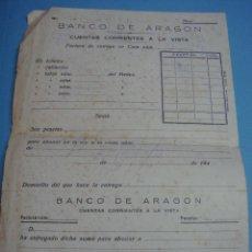Documentos bancarios: DOCUMENTO BANCO DE ARAGÓN DEL AÑO 1940. ZARAGOZA. CUENTAS CORRIENTES A LA VISTA. FACTURA. Lote 39445056