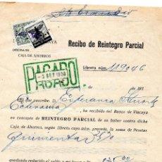 Documentos bancarios: RECIBO DE REINTEGRO PARCIAL BANCO DE VIZCAYA 3 DE SEPTIEMBRE DE 1938. Lote 41145492