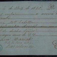 Documentos bancarios: LETRA DE CAMBIO DE 180 DUROS, REUS / TARRAGONA (1850). Lote 43651707