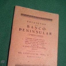 Documentos bancarios: ESTATUTOS DEL BANCO PENINSULAR..BARCELONA 1922. Lote 46126242