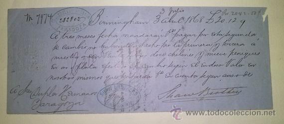 LETRA DE CAMBIO EMITIDA EN BIRMINGHAN Y ABONADA EN ZARAGOZA AÑO 1868 (Coleccionismo - Documentos - Documentos Bancarios)