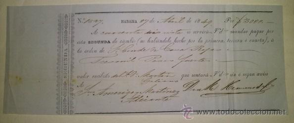 BONITA LETRA DE CAMBIO EMITIDA EN LA HABANA Y ABONADA EN ALICANTE 1849 CONDE DE CASA ROJAS (Coleccionismo - Documentos - Documentos Bancarios)