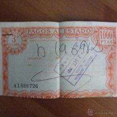 Documentos bancarios: LOTE DE 3 PAGOS AL ESTADO - 2 DE 3ª Y 1 DE 1ª CLASE - 1000 Y 3000 PESETAS. Lote 46748028