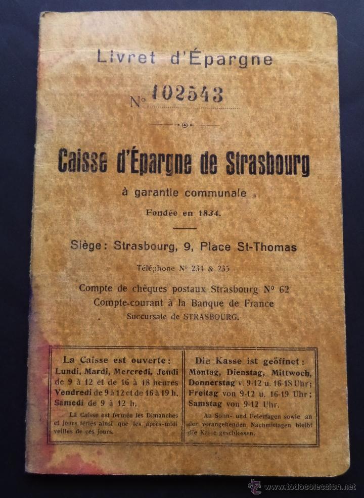 LIBRETA DEL FONDO DE AHORRO DE STRASBOURG. ABIERTA EL AÑO 1937. (Coleccionismo - Documentos - Documentos Bancarios)
