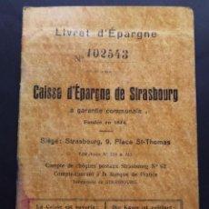 Documentos bancarios: LIBRETA DEL FONDO DE AHORRO DE STRASBOURG. ABIERTA EL AÑO 1937.. Lote 47719486
