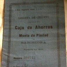 Documentos bancarios: LIBRETA DE CRÉDITO CAJA DE AHORROS MONTE DE PIEDAD BARCELONA 1920. Lote 48383408