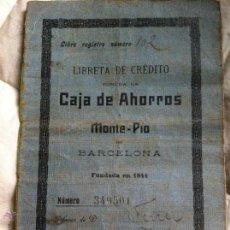 Documentos bancarios: LIBRETA DE CRÉDITO CAJA DE AHORROS MONTE PIO DE BARCELONA 1909. Lote 48383695