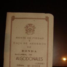 Documentos bancarios: CARTILLA DE AHORROS DE MONTE DE PIEDAD Y CAJA DE AHORROS DE RONDA SUCURSAL DE ALGODONALES. 1966. Lote 48567715