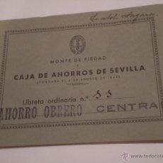 Documentos bancarios: ANTIGUA LIBRETA AHORRO OBRERO.MONTE DE PIEDAD.CAJA AHORROS DE SEVILLA.1950.. Lote 49169688