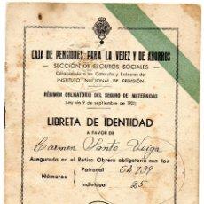 Documentos bancarios: LIBRETA IDENTIDAD SEGURO MATERNIDAD CAJA PENSIONES VEJEZ Y AHORROS CAIXABANK LA CAIXA PENSIONS 1940. Lote 49343463