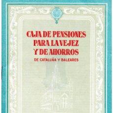 Documentos bancarios: FOLLETO CAJA PENSIONES PARA VEJEZ Y AHORROS. 1953. CAIXABANK. LA CAIXA. OPERACIONES Y OBRA SOCIAL. Lote 225312625