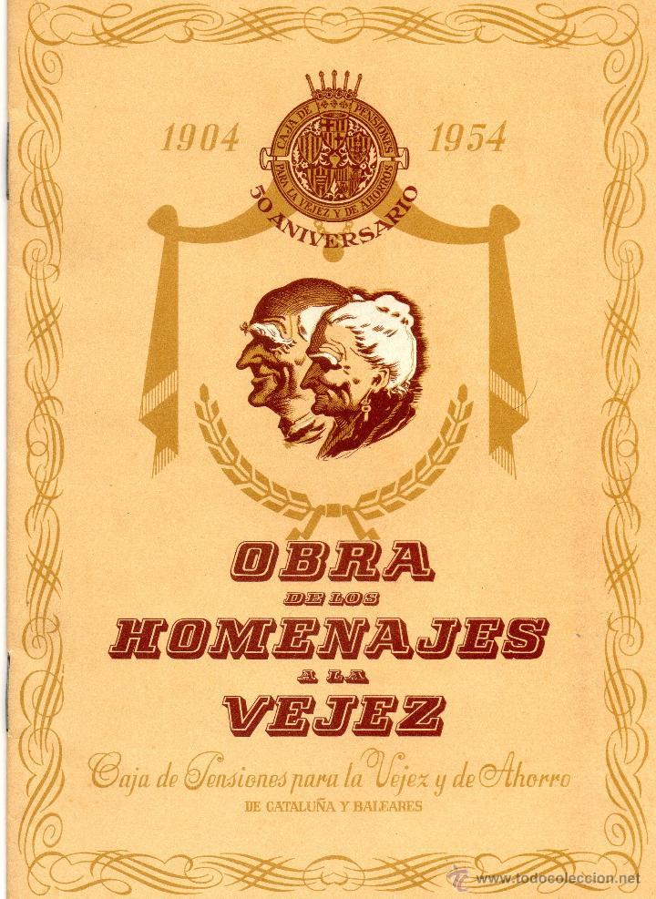 FOLLETO OBRA SOCIAL CAJA PENSIONES VEJEZ Y AHORRO CAIXABANK LA CAIXA 1954 PENSIONS HOMENAJE VEJEZ (Coleccionismo - Documentos - Documentos Bancarios)