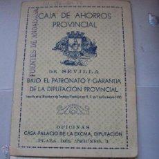 Documentos bancarios: LIBRET CAJA DE AHORROS PROVINCIAL DE SEVILLA 1940. Lote 49357717
