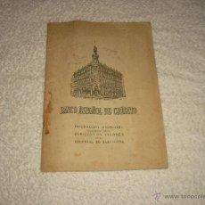 Documentos bancarios: BANCO ESPAÑOL DE CREDITO . INFORMACIÓN FINANCIERA . SUCURSAL DE BARCELONA 1955 51 PAG.. Lote 49626635