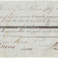Documentos bancarios: LETRA DE CAMBIO AÑO 1837 EXPEDIDA EN MARSELLA A CARGO DE JOSÉ MARTI DE REUS 700 PESOS FUERTES. Lote 49790760