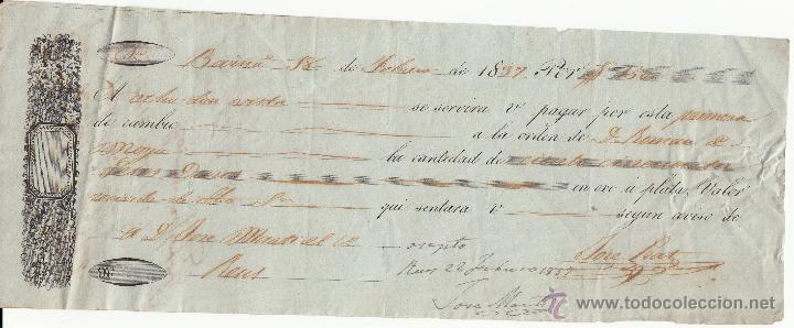 LETRA DE CAMBIO AÑO 1837 EXPEDIDA EN BARCELONA A CARGO DE JOSÉ MARTI DE REUS -150 PESOS FUERTES (Coleccionismo - Documentos - Documentos Bancarios)