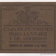 Documentos bancarios: LIBRETA DE AHORRO A LA VISTA CAJA DE PENSIONES PARA LA VEJEZ Y DE AHORROS / 1947. Lote 51239257