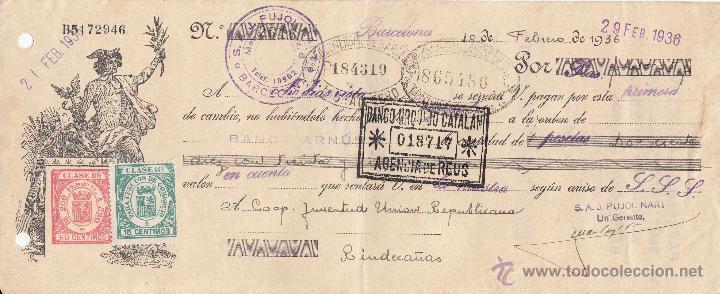 LETRA DE CAMBIO LIBRADA POR S.A., PUJOL NART DE BARCELONA AÑO 1936 A CGO. JUVENTUD UNIÓN REPUBLICAN (Coleccionismo - Documentos - Documentos Bancarios)