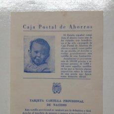 Documentos bancarios: TARJETA CARTILLA PROVISIONAL DE NACIDOS,DE LA CAJA POSTAL DE AHORROS (F). Lote 52090437