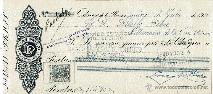 TALAVERA DE LA REINA. CHEQUE DE LUCAS PRIETO DE 15-7-1930; CARGO A ADOLFO TOME Y MEDIACION BANCARIA (Coleccionismo - Documentos - Documentos Bancarios)