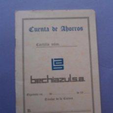 Documentos bancarios: LIBRETA CUENTA DE AHORROS BECHIAZUL - S.A. SIN NINGUN APUNTE.. Lote 54185078
