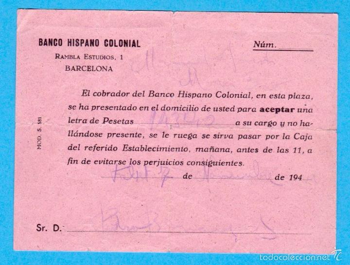 AVISO DE COBRO DE LETRA. MOD. S. 581. BANCO HISPANO COLONIAL. 1942 (Coleccionismo - Documentos - Documentos Bancarios)